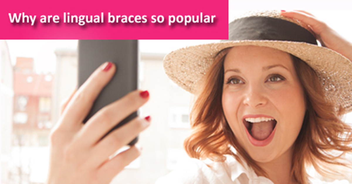 Why are lingual braces so popular?