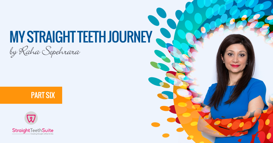 My Straight Teeth Journey By Raha Sepehrara in Nottingham: Part S