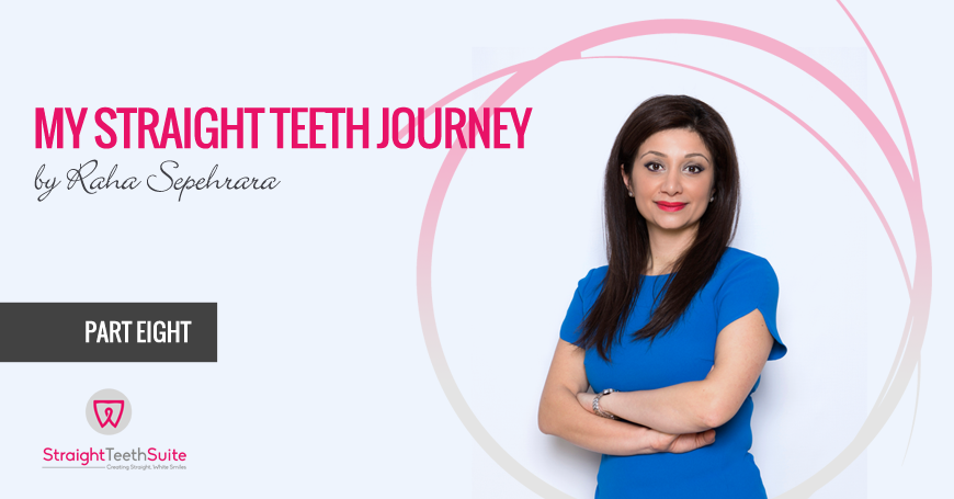 My Straight Teeth Journey By Raha Sepehrara in Nottingham: Part E